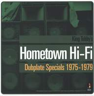 King Tubby: King Tubby's Hometown Hi-Fi (Dubplate Specials 1975-1979)