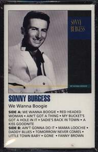 Sonny Burgess: We Wanna Boogie
