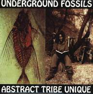 Abstract Tribe Unique: Underground Fossils