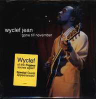 Wyclef Jean: Gone Till November