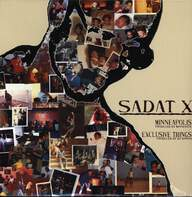 Sadat X: Minneapolis / Exclusive Things