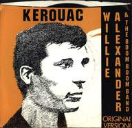 Willie Alexander & The Boom Boom Band: Kerouac