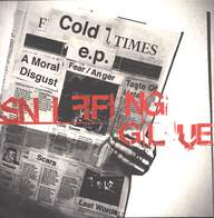 Sniffing Glue: Cold Times E. P.