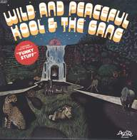 Kool & the Gang: Wild And Peaceful
