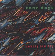 Tone Dogs: Ankety Low Day