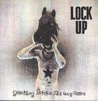 Lock Up (3): Something Bitchin This Way Comes