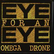 Eye For an Eye: Omega Drone