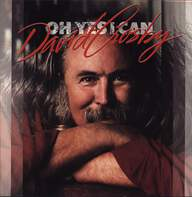 David Crosby: Oh Yes I Can