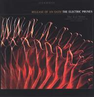 The Electric Prunes: Release Of An Oath