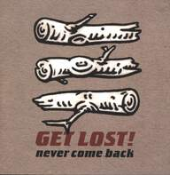 Get Lost (2): Never Come Back