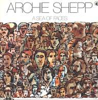 Archie Shepp: A Sea Of Faces