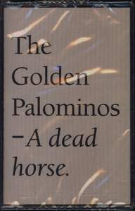 The Golden Palominos: A Dead Horse