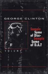 George Clinton: Sample Some Of Disc - Sample Some Of DAT