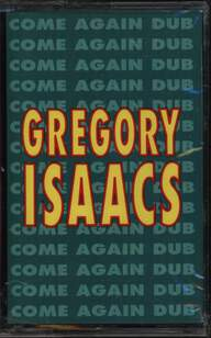 Gregory Isaacs: Come Again Dub