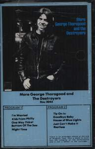 George Thorogood & The Destroyers: More George Thorogood And The Destroyers