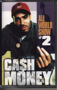 DJ Cash Money: All World Show #2