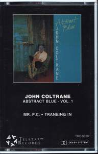 John Coltrane: Abstract Blue: Volume 1