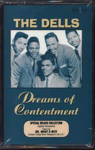 The Dells: Dreams Of Contentment