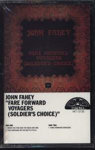 John Fahey: Fare Forward Voyagers (Soldier's Choice)