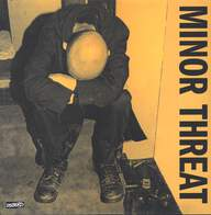 Minor Threat: Minor Threat