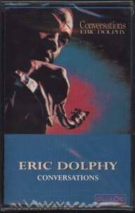 Eric Dolphy: Conversations