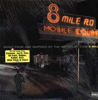 Various: 8 Mile - Music From And Inspired By The Motion Picture