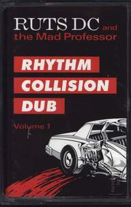 Ruts DC/Mad Professor: Rhythm Collision Dub Vol. 1