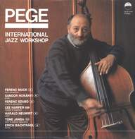Aladár Pege: International Jazz Workshop