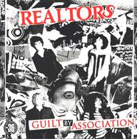 The Realtors: Guilt By Association