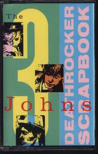 The Three Johns: Deathrocker Scrapbook