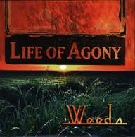 Life Of Agony: Weeds