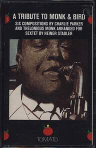 Thad Jones / George Adams / George Lewis / Stanley Cowell / Reggie Workman / Lenny White / Heiner Stadler: A Tribute To Monk And Bird