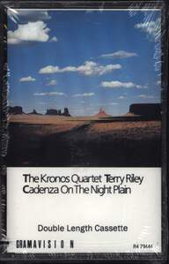 Kronos Quartet/Terry Riley: Cadenza On The Night Plain