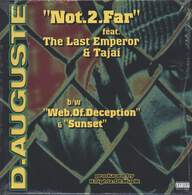 D. Auguste: Not.2.Far / Web.Of.Deception / Sunset