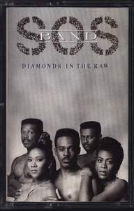 The S.O.S. Band: Diamonds In The Raw