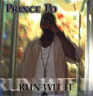 Prince Po: Run Wit It