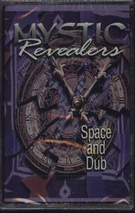 Mystic Revealers: Space And Dub