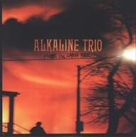 Alkaline Trio: Maybe I'll Catch Fire