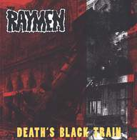 The Raymen: Death's Black Train