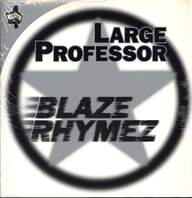 Large Professor: Blaze Rhymez / Back To Back