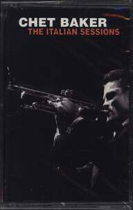 Chet Baker: The Italian Sessions