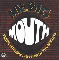 Tunde Williams/Africa 70: Mr. Big Mouth