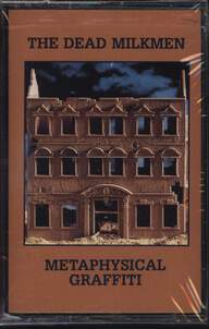 The Dead Milkmen: Metaphysical Graffiti