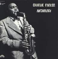 Charlie Parker: Anthology