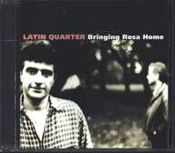 Latin Quarter: Bringing Rosa Home