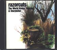 Razorcuts: The World Keeps Turning & Storyteller
