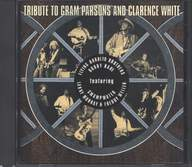 Various: Tribute To Gram Parsons And Clarence White