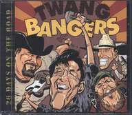 The Twangbangers: 26 Days On The Road
