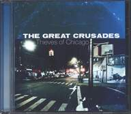 The Great Crusades: Thieves Of Chicago