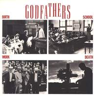 The Godfathers: Birth, School, Work, Death